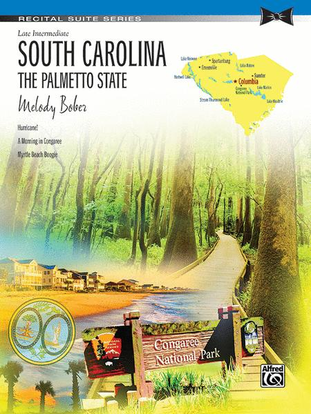 South Carolina -- The Palmetto State