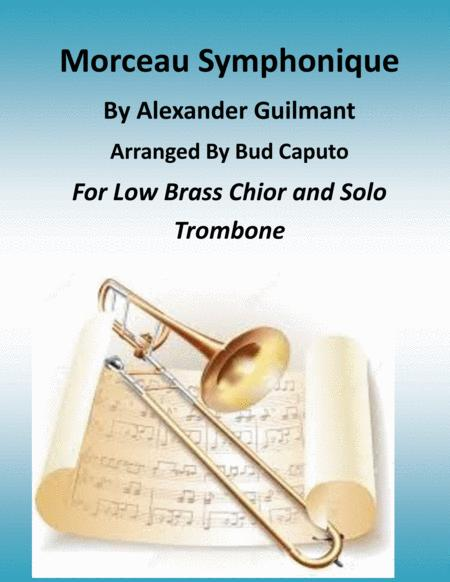 Morceau Symphonique for soloist and Low Brass Choir