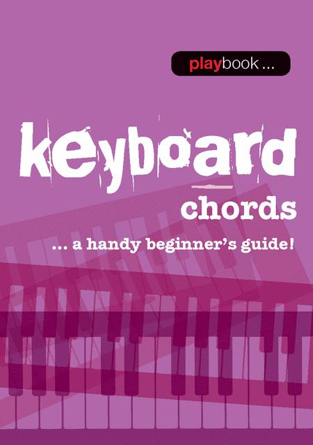 Playbook: Keyboard Chords A Handy Beginner's Guide