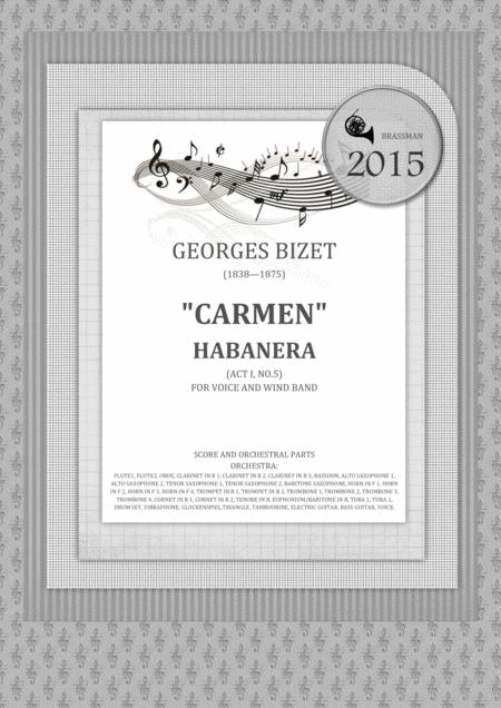 Carmen - Habanera Act I, No.5  FOR VOICE AND WIND BAND