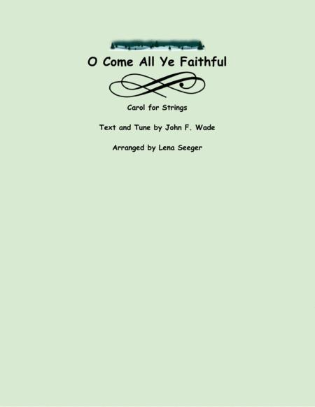 O Come, All Ye Faithful (String Orchestra)