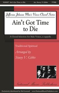 Ain't Got Time to Die