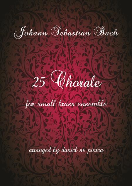 Johann Sebastian Bach 25 Chorale for small brass ensemble