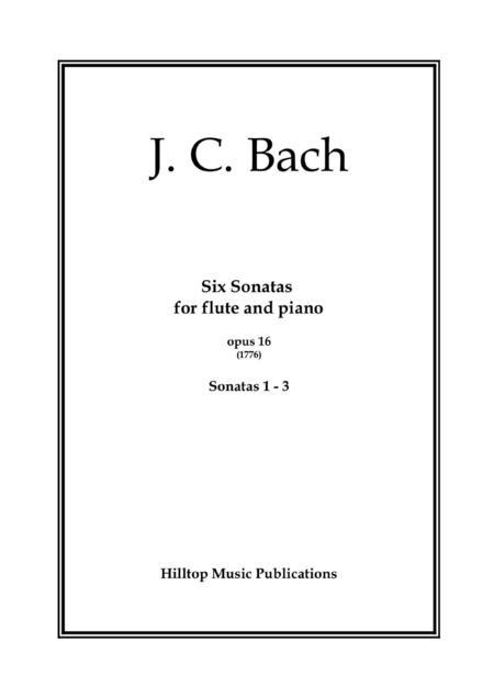 J. C. Bach Six Sonatas for flute and piano No. 1 - 3