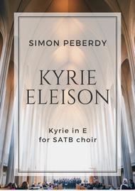 Kyrie Eleison (2013) in E major for SATB choir by Simon Peberdy