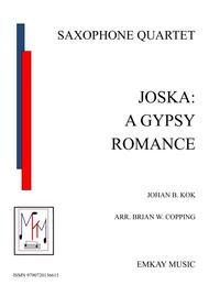 JOSKA: A GYPSY ROMANCE - SAXOPHONE QUARTET
