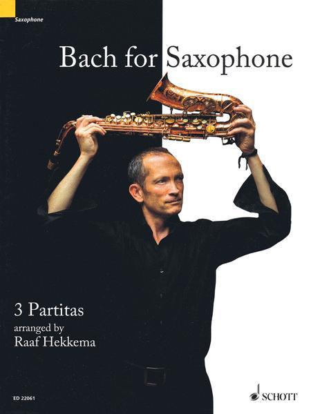 Bach for Saxophone BWV 1002, BWV 1004, BWV 1006