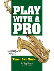 Play with a Pro: Tenor Sax Music
