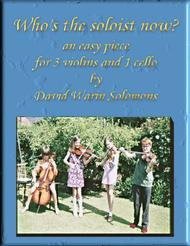 Who's the soloist now - a game for 3 violins and 1 cello
