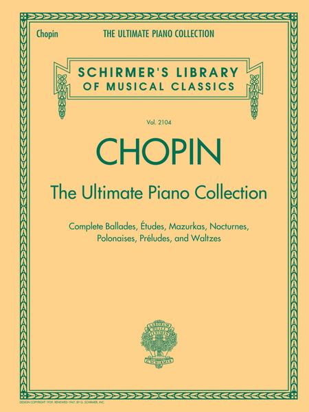 Chopin: The Ultimate Piano Collection