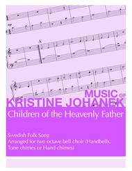 Children of the Heavenly Father (2 Octave Handbell, Hand Chimes or Tone Chimes)