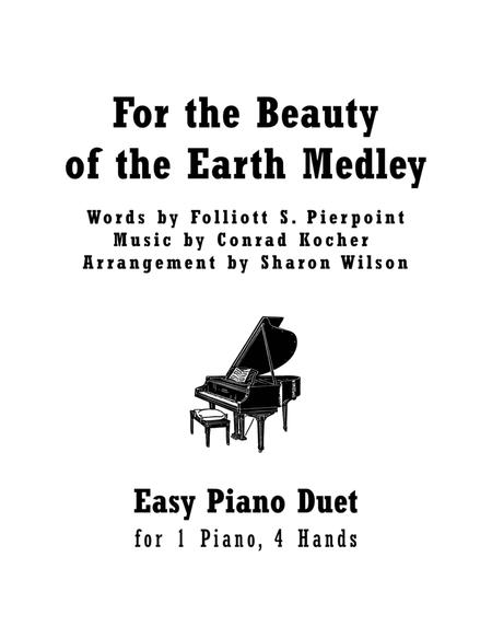 For the Beauty of the Earth Medley (Easy Piano Duet; 1 Piano, 4 Hands)