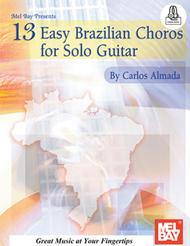 13 Easy Brazilian Choros for Solo Guitar