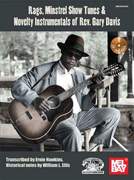 Rags, Minstrel Show Songs & Novelty Instrumentals of Rev. Gary Davis