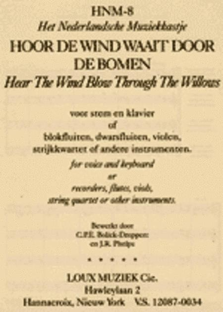 Hoor De Wind Waait Door De Bomen By Score Amp Parts Sheet Music For Recorders Flutes Viols String Quartet Opt Keyboard Buy Print Music L1 Hnm 8 From Loux Music Company At Sheet