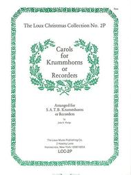 Carols for Krummhorns or Recorders