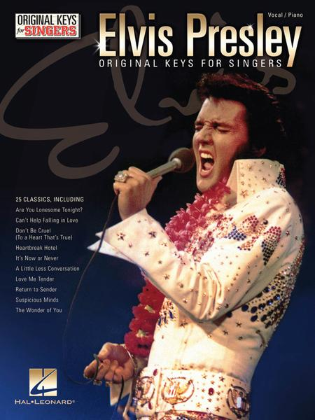 Elvis Presley - Original Keys for Singers