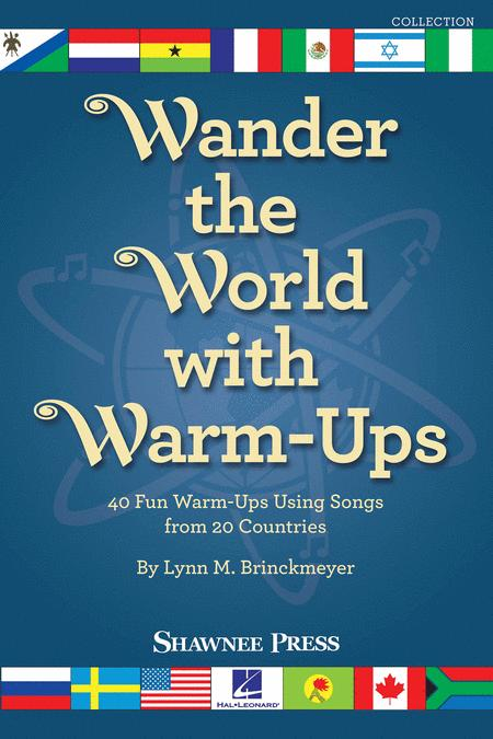 Wander the World with Warm-Ups