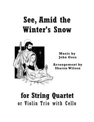 See, Amid the Winter's Snow (for String Quartet)