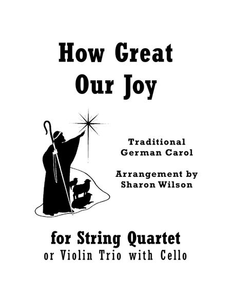 How Great Our Joy (for String Quartet)