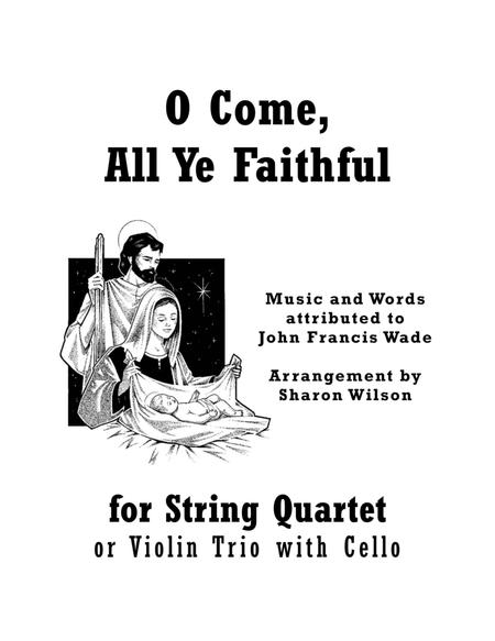 O Come, All Ye Faithful (for String Quartet)