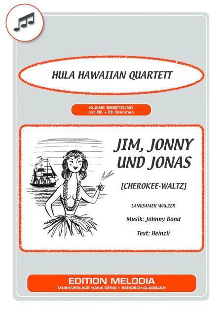 Jim, Jonny und Jonas [Cherokee-Waltz]