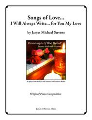 Songs of Love I Will Always Write for You My Love