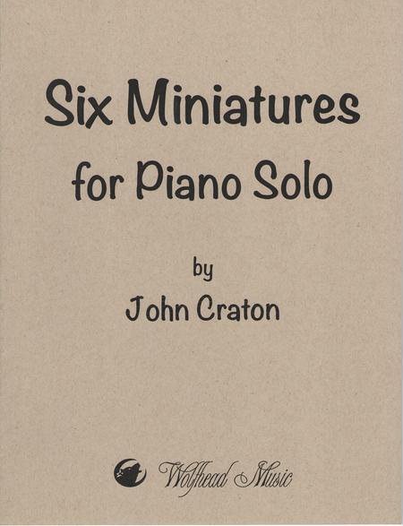 Six Miniatures