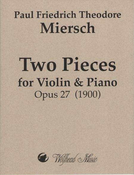 Two Pieces for Violin & Piano, op. 27