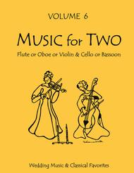Music for Two, Volume 6 - Flute/Oboe/Violin and Cello/Bassoon