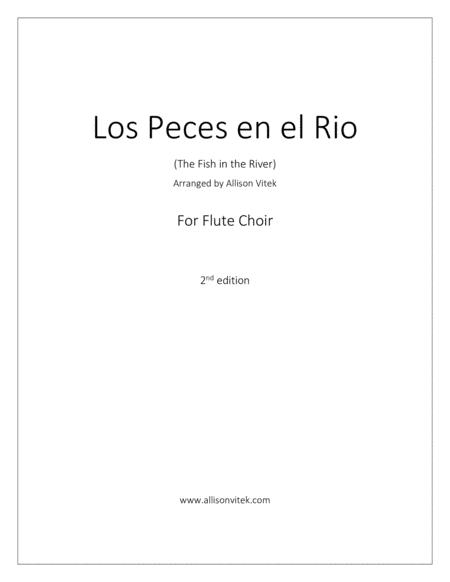 Los Peces en el Rio: for Flute Choir