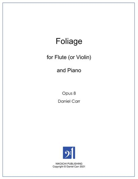 Foliage for Flute (or Violin) and Piano - Opus 8