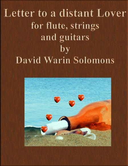 Letter to a distant lover for flute, strings and guitars