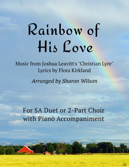 Rainbow of His Love (for SA duet with Piano Accompaniment)