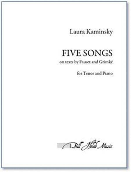 Five Songs on texts by Faust and Grimke