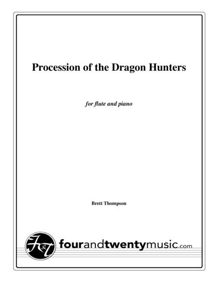 Procession of the Dragon Hunters, for flute and piano