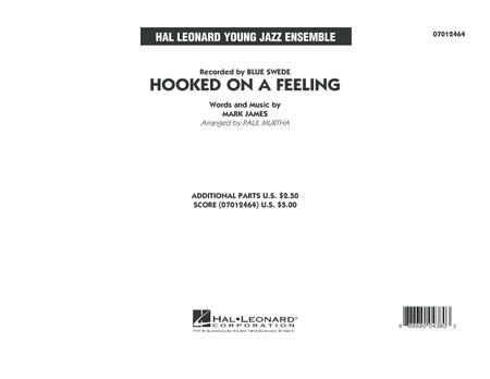 Hooked On A Feeling - Conductor Score (Full Score)