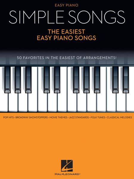 Simple Songs - The Easiest Easy Piano Songs