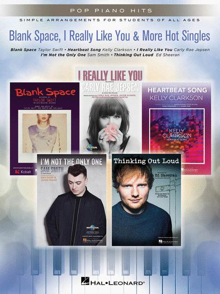 Blank Space, I Really Like You & More Hot Singles
