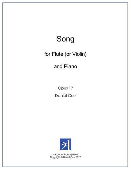 Song for Flute (or Violin) and Piano - Opus 17