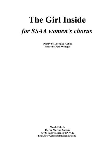 Paul Wehage : The Girl Inside for SSAA female chorus