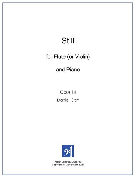 Still for Flute (or Violin) and Piano - Opus 14