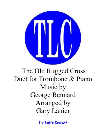 THE OLD RUGGED CROSS (Duet – Trombone and Piano/Score and Parts)