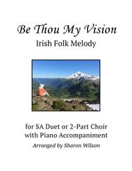 Be Thou My Vision (for SA or 2-part choir with Piano Accompaniment)