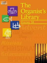 The Organist's Library, Vol. 58