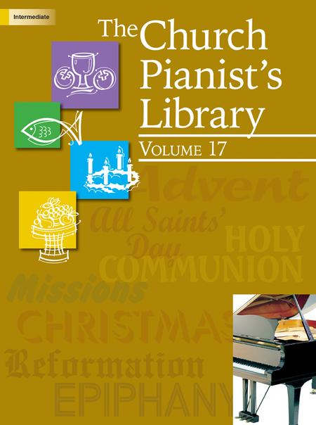 The Church Pianist's Library, Vol. 17