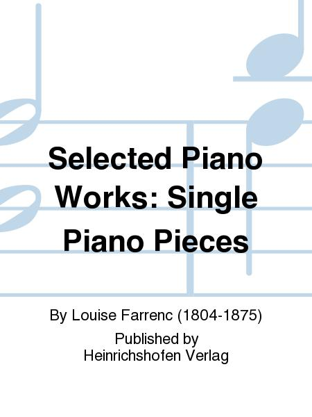 Selected Piano Works: Single Piano Pieces
