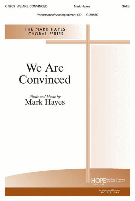We Are Convinced