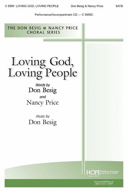 Loving God, Loving People