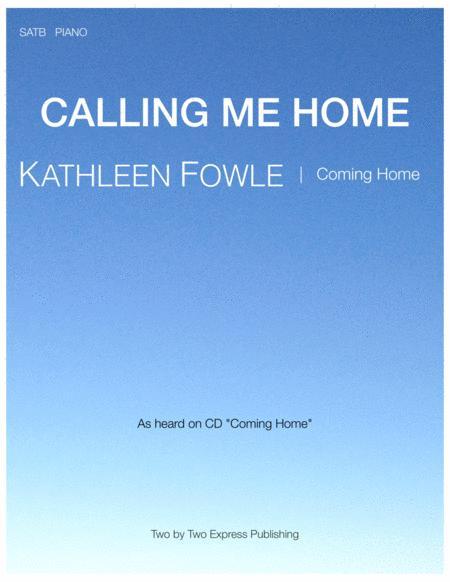 CALLING ME HOME- choir